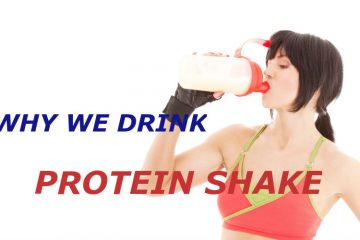 Why -we -Drink -protein- Shake